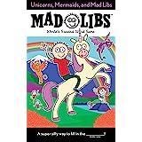 Unicorns, Mermaids, and Mad Libs