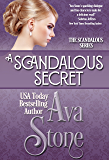 A Scandalous Secret (Scandalous Series)