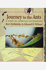 Journey to the Ants: A Story of Scientific Exploration Paperback