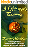 A Shaper's Promise: Book one of the Aura Shaper trilogy