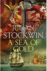 A Sea of Gold: Thomas Kydd 21 Kindle Edition