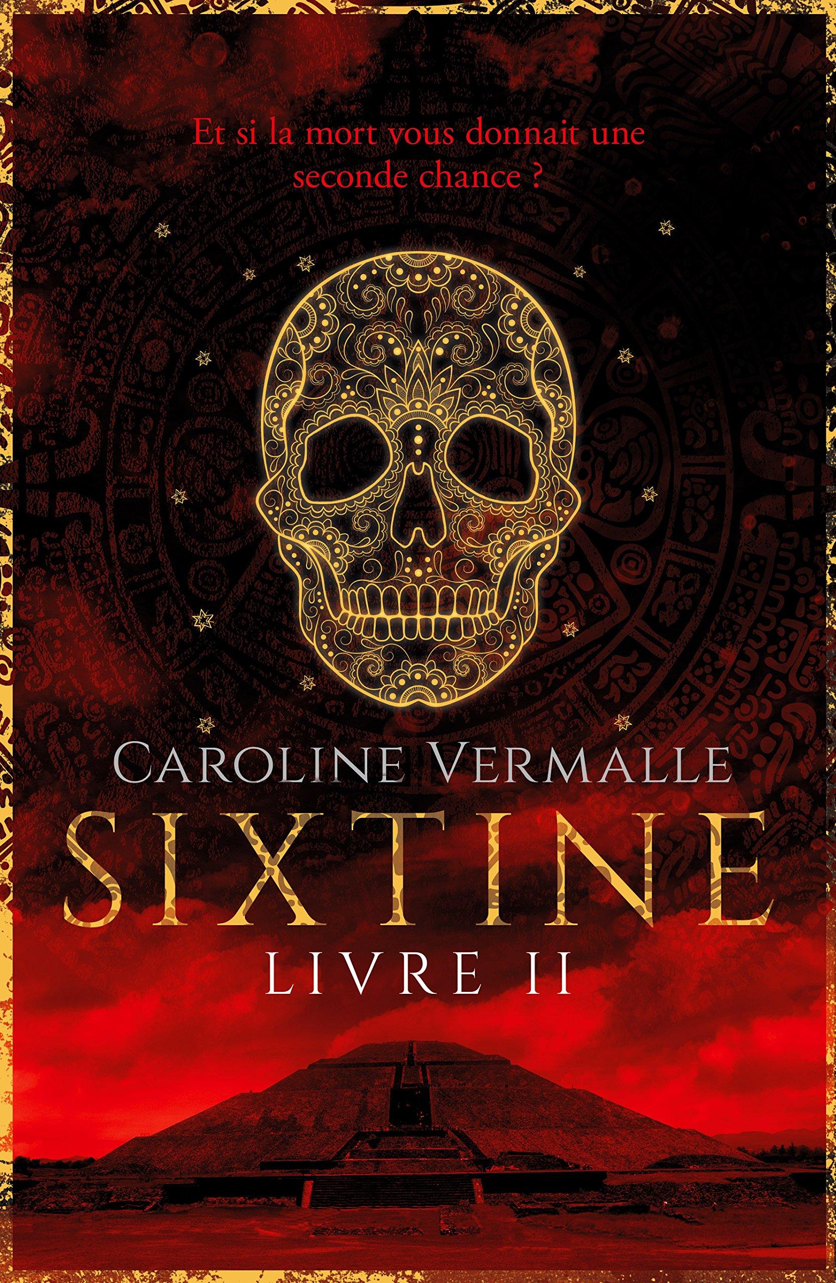 Sixtine - Livre II por Caroline Vermalle