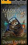 Marking Territory (Freelance Familiars Book 2)
