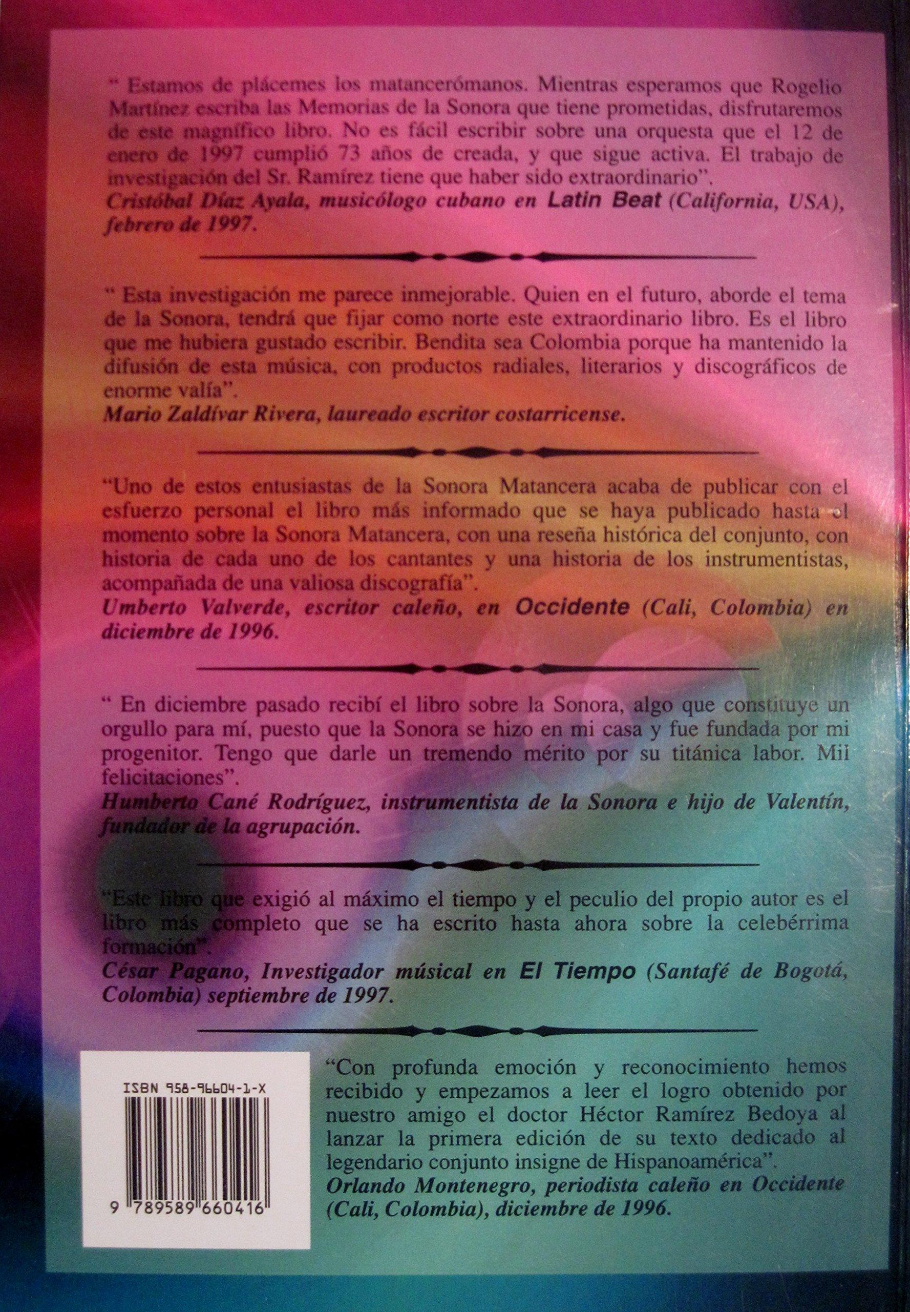 Historia de la Sonora Matancera y sus Estrellas: El decano de los Conjuntos de America Vol 1: Héctor Ramírez Bedoya: 9789589660416: Amazon.com: Books