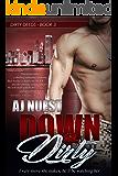 Down & Dirty: Romantic Suspense Series (Dirty Deeds Book 3)