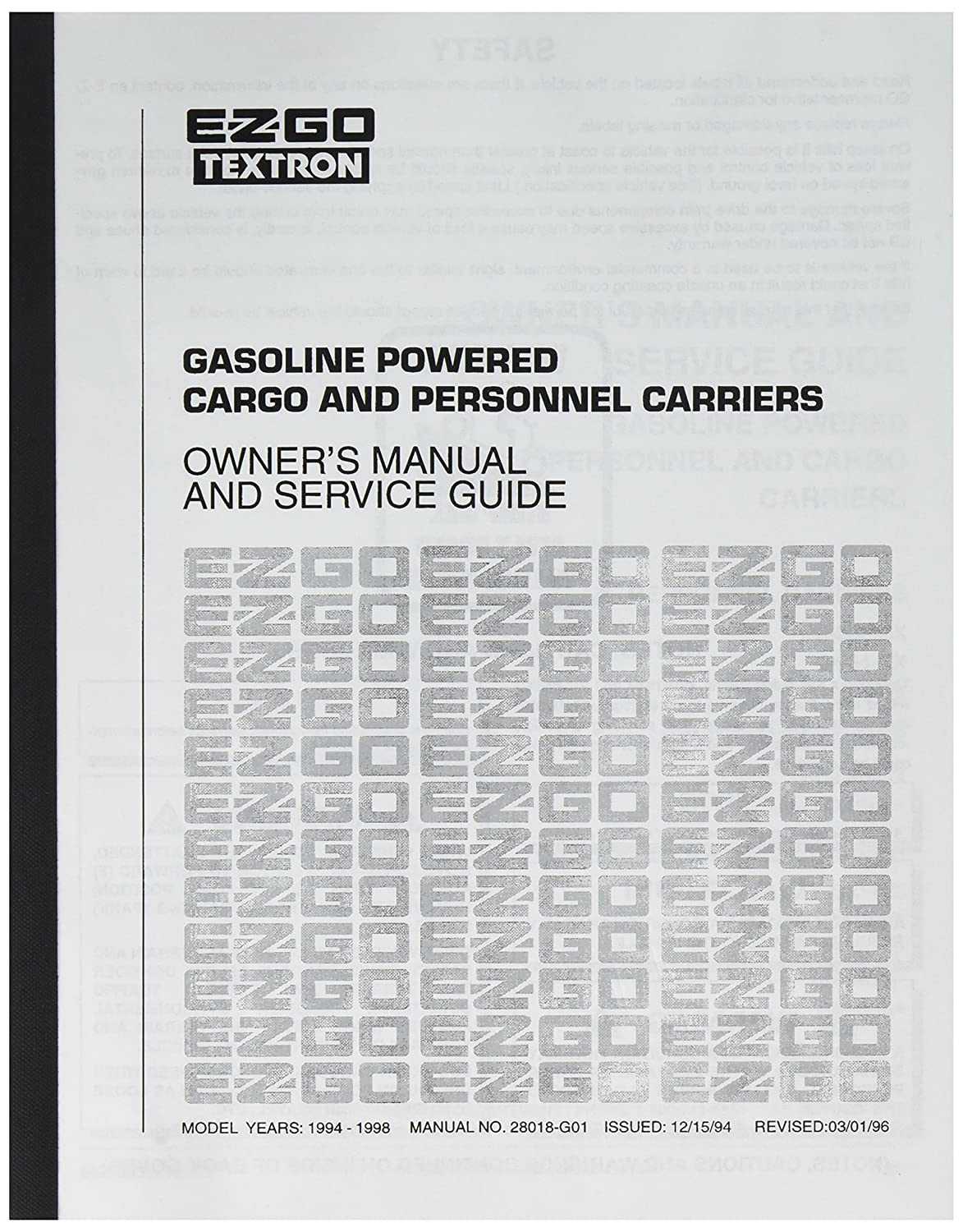 Amazon.com : EZGO 28018G01 1994-1998 Owners Manual for Gas Cargo and  Personnel Vehicle : Outdoor Decorative Fences : Garden & Outdoor