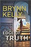 Edge of Truth: A Thrilling Novel of Romantic Suspense (The Legionnaires)