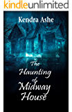 The Haunting of Midway House: A Haunting Thriller
