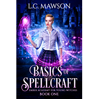 Basics of Spellcraft (Ember Academy for Young Witches Book 1) (English Edition)