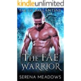 The Fae Warrior: (Fae of Ballantine)