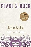 Kinfolk: A Novel of China (Oriental Novels of Pearl S. Buck)