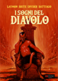 I Sogni del Diavolo: Splatterpunk Glory