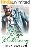 Man of Matrimony: A Romance with Rugby, Whiskey & Sonnets (Gentlemen, Inc. Book 3)