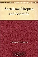Socialism: Utopian and Scientific Kindle Edition