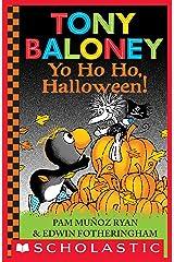 Tony Baloney Yo Ho Ho, Halloween! Kindle Edition