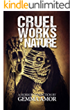 Cruel Works of Nature: 11 Illustrated Horror Novellas