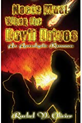 Needs Must When The Devil Drives Kindle Edition