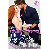 Forking Around (a Hot Boss Opposites Attract Small Town Rom Com) (Hot Cakes Book 2)