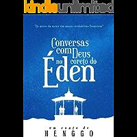 Conversas com Deus no coreto do Éden