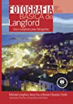 Fotografia Básica de Langford: Guia Completo para Fotógrafos