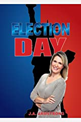 Election Day (By Design Book 10)