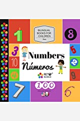 Numbers - Numeros (Bilingual Books for Children, English and Spanish Book 1) Kindle Edition