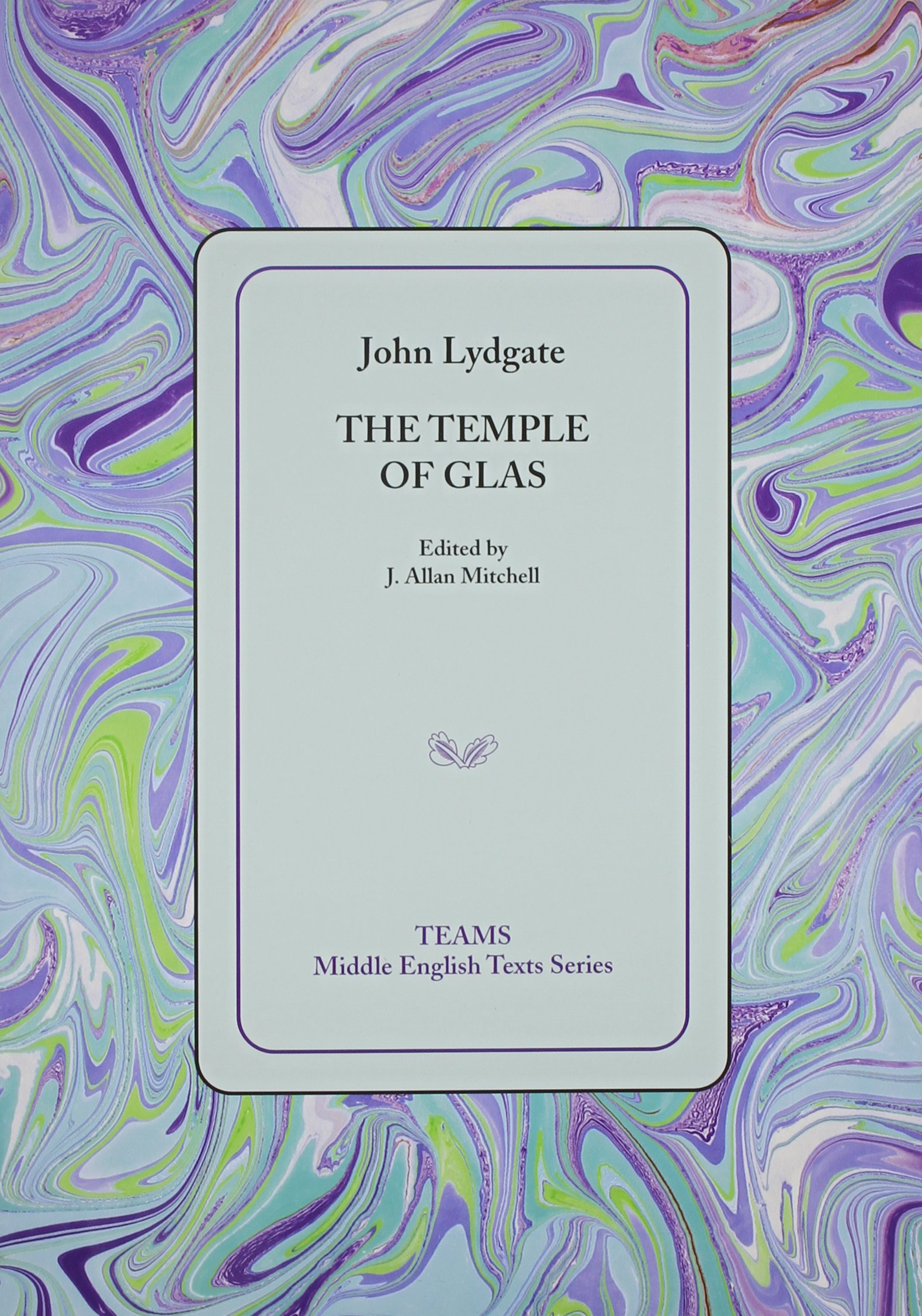 The Temple of Glas (Middle English Texts) ebook