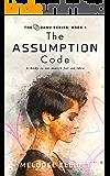The Assumption Code (The Danu Series Book 1)