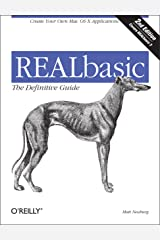 REALBasic:: The Definitive Guide, 2nd Edition (Definitive Guides)