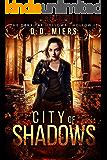 City of Shadows: Dark Fae Hollow 11 (Dark Fae Hollows)