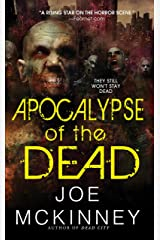 Apocalypse of the Dead (Dead World Book 2) Kindle Edition