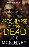Apocalypse of the Dead (Dead World Book 2)
