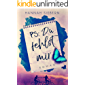 PS: Du fehlst mir (German Edition)