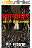 Rat Tales: A Mischief of Little Horrors (The Creature Tales collection Book 1)