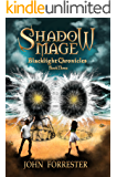 Shadow Mage (Blacklight Chronicles Book 3) (English Edition)