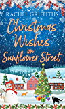Christmas Wishes on Sunflower Street: A delightfully festive read