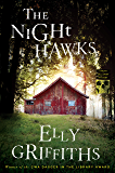 The Night Hawks (Ruth Galloway Mysteries)