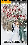 Carol's Singing (Carol's Christmas List Book 2)