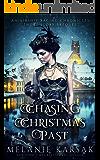Chasing Christmas Past: An Airship Racing Chronicles Short Story Prequel (The Airship Racing Chronicles)