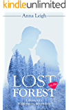 Lost in the Forest: A Romantic Wilderness Adventure