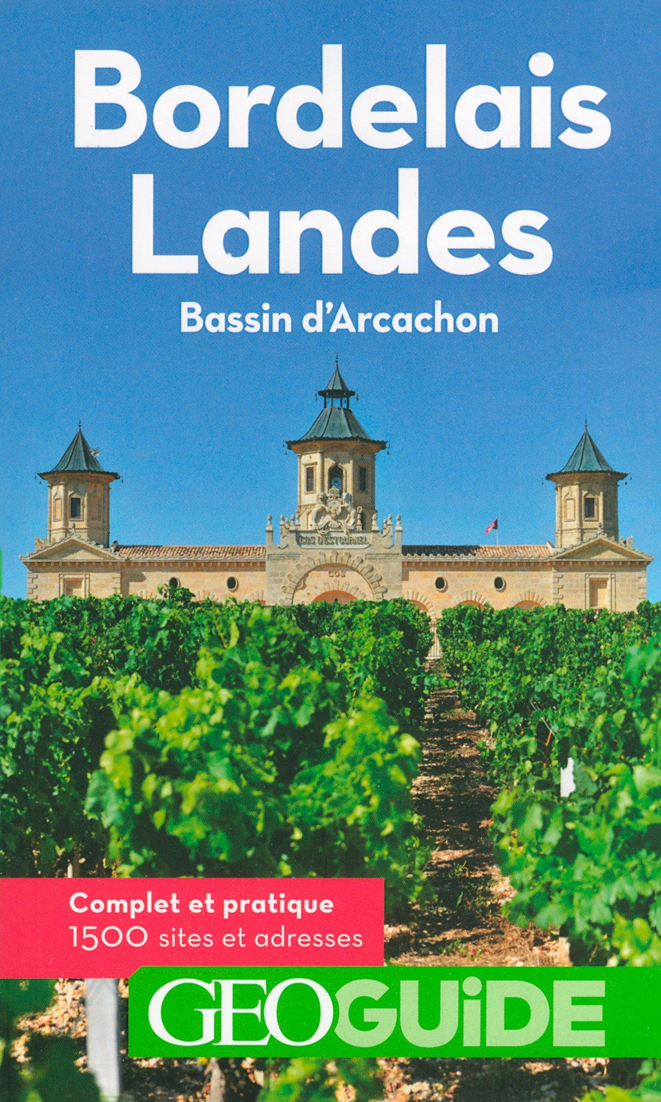 Bordelais - Landes: Bassin d'Arcachon Broché – 17 février 2017 Vincent Grandferry Pierre Guitton Gallimard Loisirs 2742446222