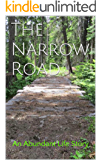 The Narrow Road (Abundant Life Book 2)