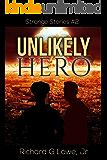 Unlikely Hero (Strange Stories Book 2)
