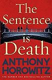 The Sentence is Death (Detective Daniel Hawthorne 2)