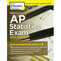 Cracking the AP Statistics Exam, 2017 Edition: Proven Techniques to Help You Score a 5