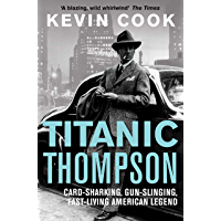 Titanic Thompson: The Man Who Bet on Everything