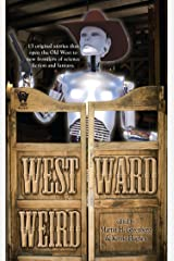 Westward Weird (InCryptid) Kindle Edition