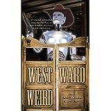 Westward Weird (InCryptid)