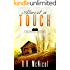 Almost a Touch: Klondike, PA - a small town with big secrets (Klondike Mysteries Book 3)