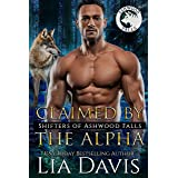 Claimed by the Alpha (Shifters of Ashwood Falls Book 13)